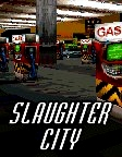 Slaughter City